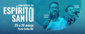 CONFERÊNCIA DO ESPÍRITO SANTO 2019