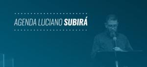 AGENDA LUCIANO SUBIRÁ – CALENDÁRIO