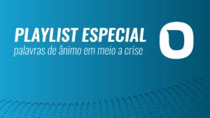 PALAVRAS DE ÂNIMO EM MEIO A CRISE – Luciano Subirá