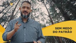 [SUB12] SEM MEDO DO PATRÃO – Luciano Subirá