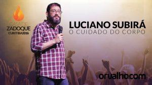 O CUIDADO DO CORPO – Luciano Subirá
