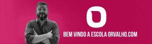 ESCOLA ORVALHO.COM