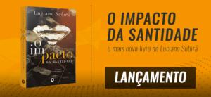 LANÇAMENTO LIVRO O IMPACTO DA SANTIDADE