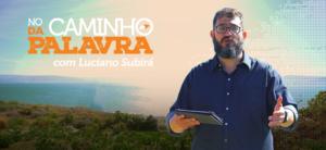 [NCDP] ESCAPANDO DO JUÍZO – Luciano Subirá