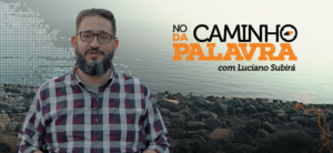 [NCDP] A ESTERILIDADE DO EGOÍSMO – Luciano Subirá