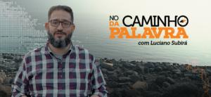 [NCDP] O RESGATE – Luciano Subirá