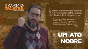 [NCDP] UM ATO NOBRE – Luciano Subirá
