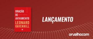 LIVRO ORAÇÃO DE AVIVAMENTO – Leonard Ravenhill
