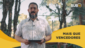 [SUB12] MAIS QUE VENCEDORES – Luciano Subirá