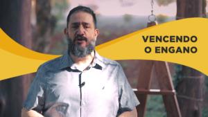 [SUB12] VENCENDO O ENGANO – Luciano Subirá