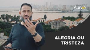 [SUB12] ALEGRIA OU TRISTEZA – Luciano Subirá