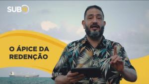 [SUB12] O ÁPICE DA REDENÇÃO – Luciano Subirá