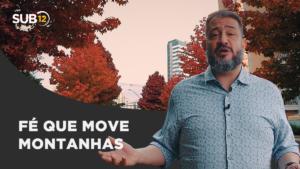 [SUB12] FÉ QUE MOVE MONTANHAS – Luciano Subirá