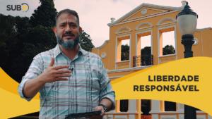 [SUB12] LIBERDADE RESPONSÁVEL – Luciano Subirá